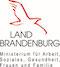 Land Brandenburg - Ministerium für Arbeit, Soziales, Gesundheit, Frauen und Familie
